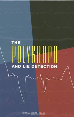The Polygraph and Lie Detection (Hardback)
