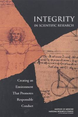 Integrity in Scientific Research: Creating an Environment That Promotes Responsible Conduct (Paperback)