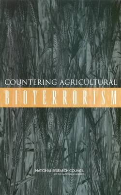 Countering Agricultural Bioterrorism (Paperback)
