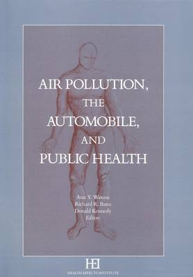Air Pollution, the Automobile, and Public Health (Paperback)