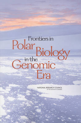 Frontiers in Polar Biology in the Genomic Era (Paperback)