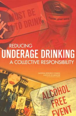 Reducing Underage Drinking: A Collective Responsibility (Hardback)
