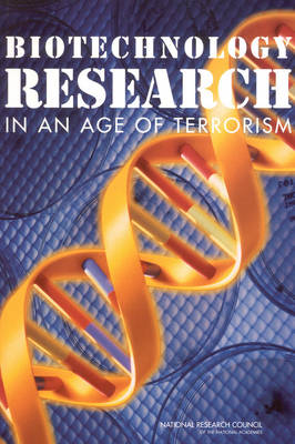 Biotechnology Research in an Age of Terrorism (Paperback)
