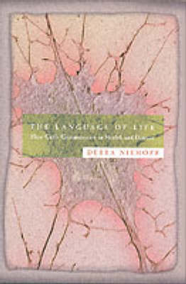 The Language of Life: How Cells Communicate in Health and Disease (Hardback)