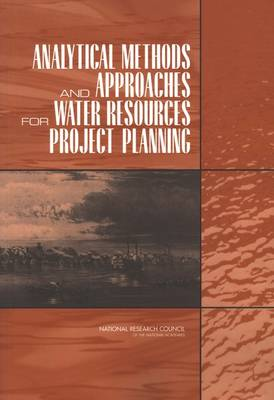 Analytical Methods and Approaches for Water Resources Project Planning (Paperback)