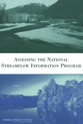 Assessing the National Streamflow Information Program (Paperback)