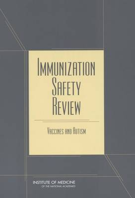 Immunization Safety Review: Vaccines and Autism (Paperback)
