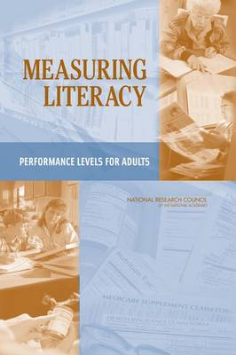 Measuring Literacy: Performance Levels for Adults (Paperback)