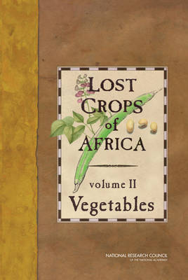 Lost Crops of Africa: Volume II: Vegetables (Paperback)