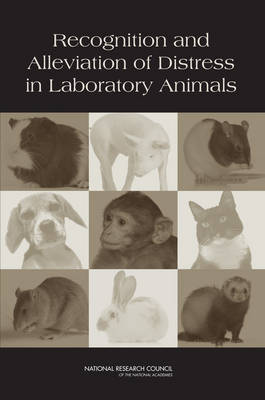 Recognition and Alleviation of Distress in Laboratory Animals (Paperback)