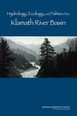 Hydrology, Ecology, and Fishes of the Klamath River Basin (Paperback)