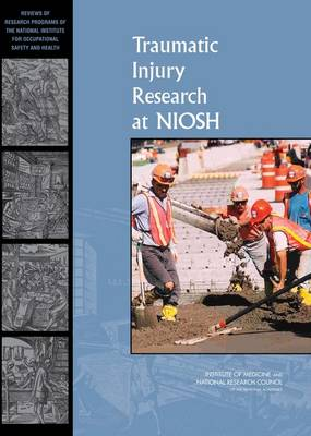Traumatic Injury Research at NIOSH (Paperback)