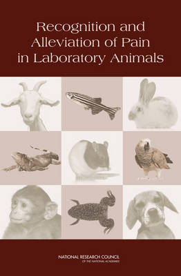 Recognition and Alleviation of Pain in Laboratory Animals (Paperback)