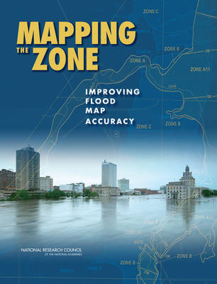 Mapping the Zone: Improving Flood Map Accuracy (Paperback)