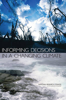 Informing Decisions in a Changing Climate (Paperback)