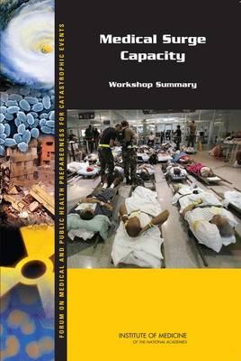 Medical Surge Capacity: Workshop Summary (Paperback)