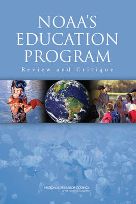 NOAA's Education Program: Review and Critique (Paperback)