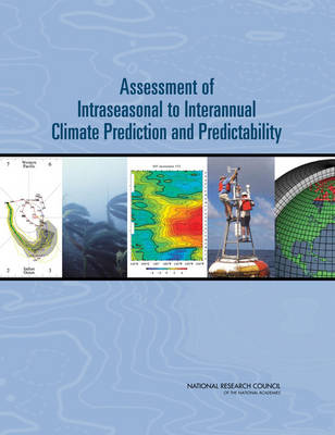 Assessment of Intraseasonal to Interannual Climate Prediction and Predictability (Paperback)
