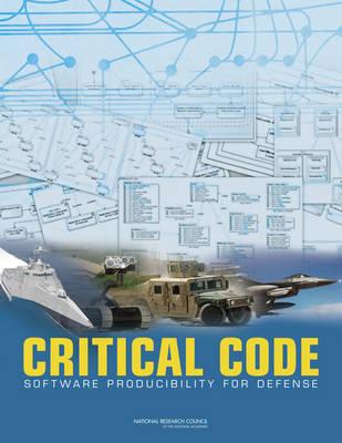 Critical Code: Software Producibility for Defense (Paperback)