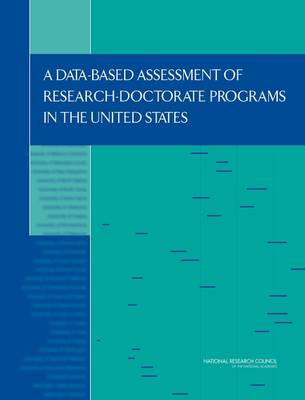 A Data-Based Assessment of Research-Doctorate Programs in the United States (Paperback)