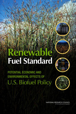 Renewable Fuel Standard: Potential Economic and Environmental Effects of U.S. Biofuel Policy (Paperback)