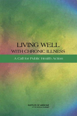Living Well with Chronic Illness: A Call for Public Health Action (Paperback)