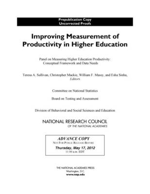 Improving Measurement of Productivity in Higher Education (Paperback)