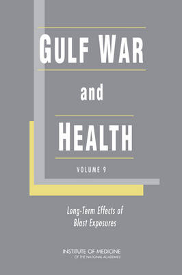 Gulf War and Health: Gulf War and Health Volume 9: Long-Term Effects of Blast Exposures (Paperback)