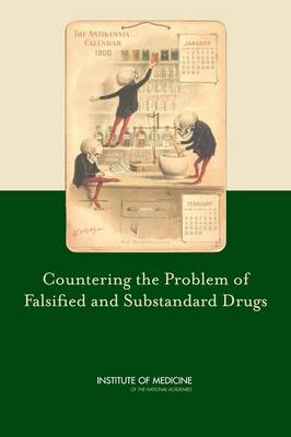 Countering the Problem of Falsified and Substandard Drugs (Paperback)