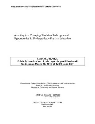 Adapting to a Changing World: Challenges and Opportunities in Undergraduate Physics Education (Paperback)