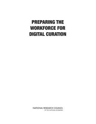 Preparing the Workforce for Digital Curation (Paperback)