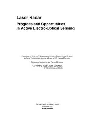 Laser Radar: Progress and Opportunities in Active Electro-Optical Sensing (Paperback)