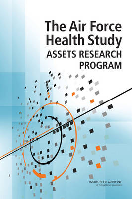 The Air Force Health Study Assets Research Program (Paperback)