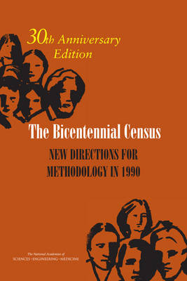 The Bicentennial Census: New Directions for Methodology in 1990: 30th Anniversary Edition (Paperback)