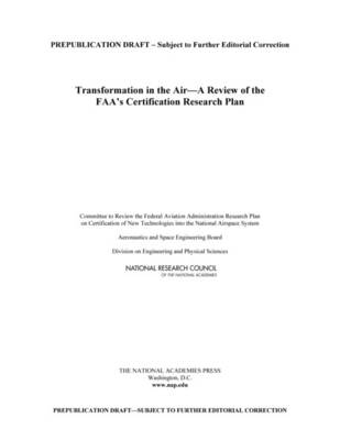 Transformation in the Air: A Review of the FAA's Certification Research Plan (Paperback)