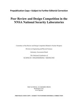 Peer Review and Design Competition in the NNSA National Security Laboratories (Paperback)