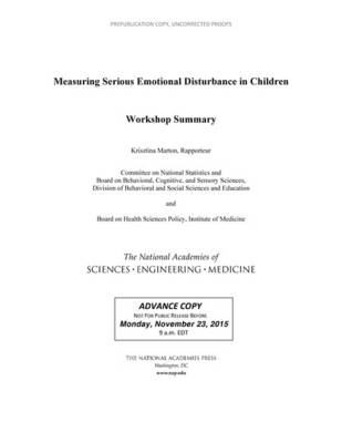 Measuring Serious Emotional Disturbance in Children: Workshop Summary (Paperback)