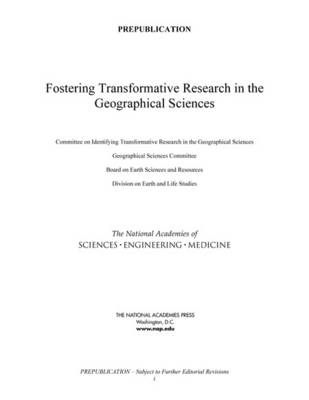 Fostering Transformative Research in the Geographical Sciences (Paperback)