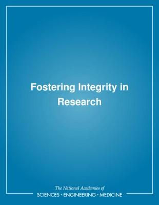 Fostering Integrity in Research (Paperback)