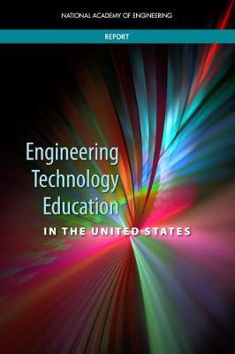 Engineering Technology Education in the United States (Paperback)