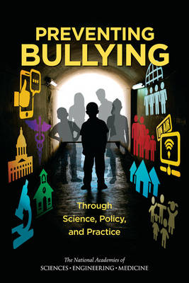 Preventing Bullying Through Science, Policy, and Practice (Paperback)