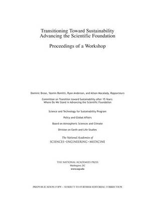 Transitioning Toward Sustainability: Advancing the Scientific Foundation: Proceedings of a Workshop (Paperback)