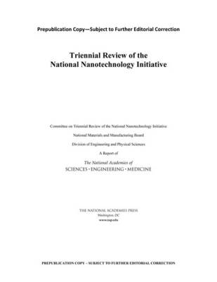 Triennial Review of the National Nanotechnology Initiative (Paperback)
