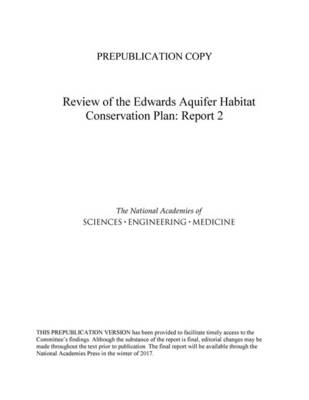 Review of the Edwards Aquifer Habitat Conservation Plan: Report 2 (Paperback)