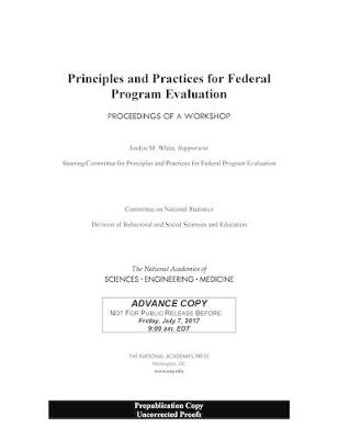 Principles and Practices for Federal Program Evaluation: Proceedings of a Workshop (Paperback)