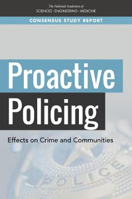Proactive Policing: Effects on Crime and Communities (Paperback)