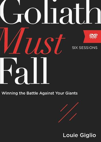 Goliath Must Fall Video Study: Winning the Battle Against Your Giants (DVD video)