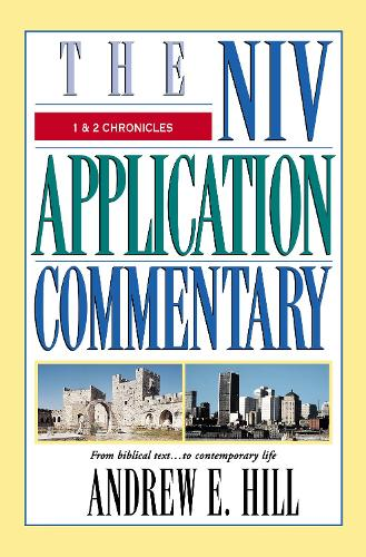 1 and 2 Chronicles - The NIV Application Commentary (Hardback)