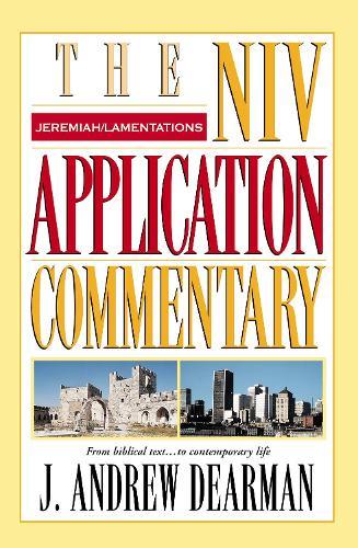 Jeremiah, Lamentations - The NIV Application Commentary (Hardback)