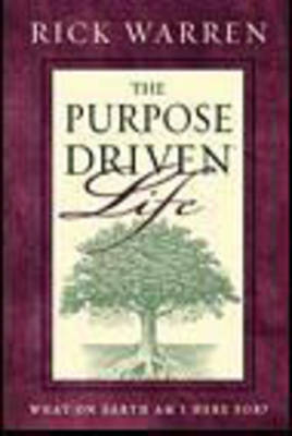 The Purpose-driven Life: What on Earth am I Here For? (Paperback)